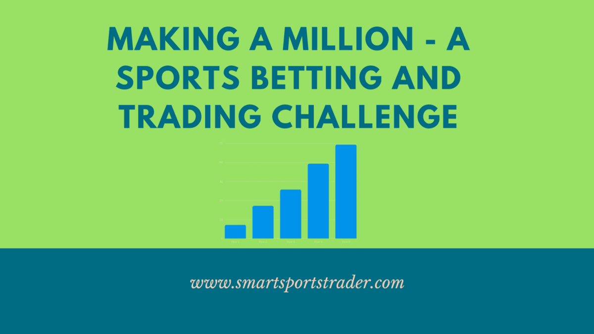 Making A Million From Sports Betting And Trading - March and April Results
